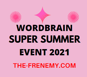Wordbrain Super Summer Event 2021 Answers All in One Page