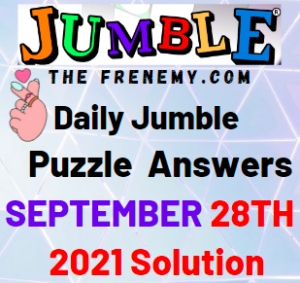 Daily Jumble Puzzle Answers September 28 2021 Solution