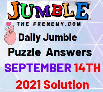 Daily Jumble Puzzle September 14 2021 Answers Today
