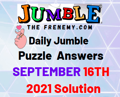 Daily Jumble Puzzle September 16 2021 Answers Today