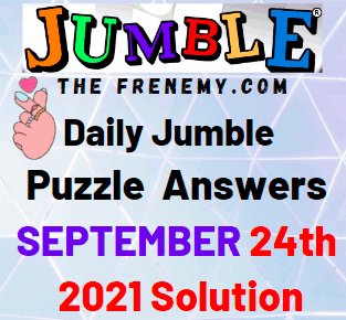 Daily Jumble Puzzle September 24 2021 Answers Today