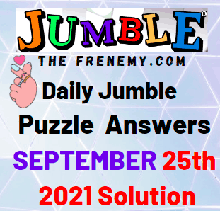Daily Jumble Puzzle September 25 2021 Answers Today