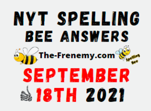 NYT Spelling Bee Daily Puzzle September 18 2021 Answers