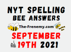 NYT Spelling Bee Daily Puzzle September 19 2021 Answers