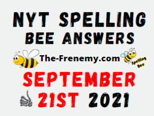 Nyt Spelling Bee Daily Puzzle September 21 2021 Answers