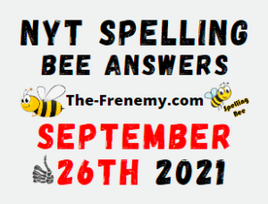Nyt Spelling Bee Daily Puzzle September 26 2021 Answers