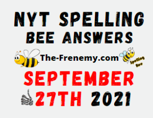 Nyt Spelling Bee Daily Puzzle September 27 2021 Answers