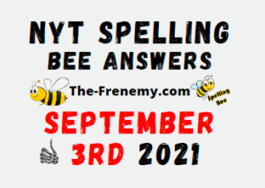 Nyt Spelling Bee Daily Puzzle September 3 2021 Answers