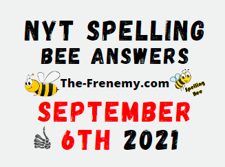 Nyt Spelling Bee Daily September 6 2021 Answers Puzzle