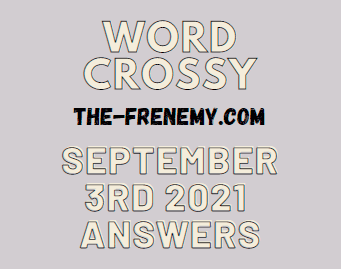 Word Crossy Daily Puzzle September 3 2021 Answers