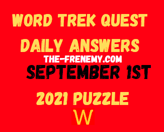Word Trek Quest Daily Puzzle September 1 2021 Answers
