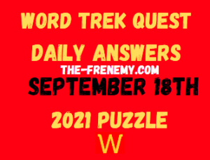 Word Trek Quest Daily Puzzle September 18 2021 Answers