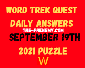 Word Trek Quest Daily Puzzle September 19 2021 Answers