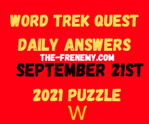 Word Trek Quest Daily Puzzle September 21 2021 Answers