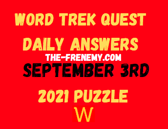 Word Trek Quest Daily Puzzle September 3 2021 Answers