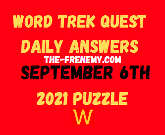 Word Trek Quest Daily Puzzle September 6 2021 Answers