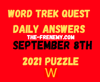 Word Trek Quest Daily Puzzle September 8 2021 Answers