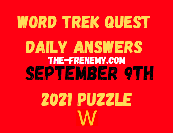 Word Trek Quest Daily Puzzle September 9 2021 Answers