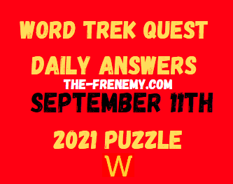 Word Trek Quest Daily September 11 2021 Answers Puzzle