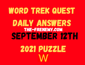Word Trek Quest Daily September 12 2021 Answers Puzzle