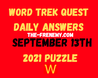 Word Trek Quest Daily September 13 2021 Answers Puzzle