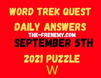 Word Trek Quest Daily September 5 2021 Answers Puzzle