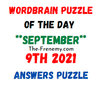 Wordbrain Puzzle of the Day September 9 2021 Answers