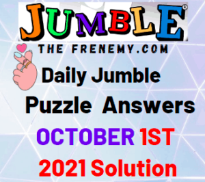 Daily Jumble Puzzle Answers Today October 1 2021