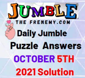 Daily Jumble Puzzle Answers Today October 5 2021 Solution