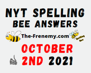 NYT Spelling Bee Daily Puzzle October 2 2021 Answers