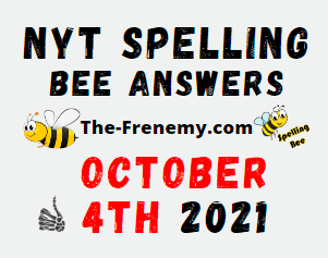 NYT Spelling Bee Daily Puzzle October 4 2021 Answers