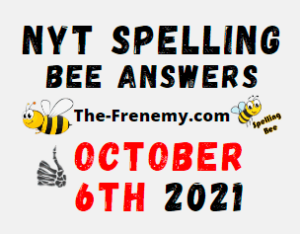 NYT Spelling Bee Daily Puzzle October 6 2021 Answers
