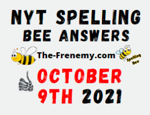NYT Spelling Bee Daily Puzzle October 9 2021 Answers