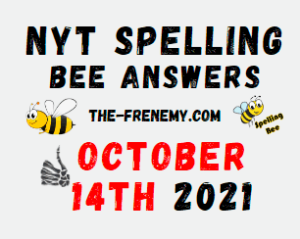 Nyt Spelling Bee Daily October 14 2021 Answers Today