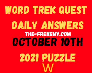 Word Trek Daily Quest Puzzle October 10 2021 Answers
