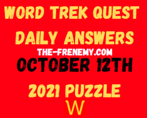 Word Trek Daily Quest Puzzle October 12 2021 Answers