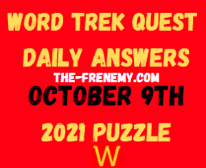 Word Trek Daily Quest Puzzle October 9 2021 Answers