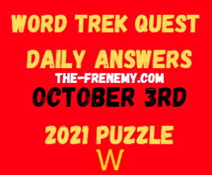 Word Trek Quest Daily Puzzle October 3 2021 Answers