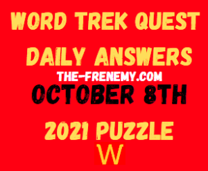 Word Trek Quest Daily Puzzle October 8 2021 Answers