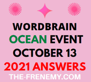 Wordbrain Ocean Event October 13 2021 Answers Puzzle